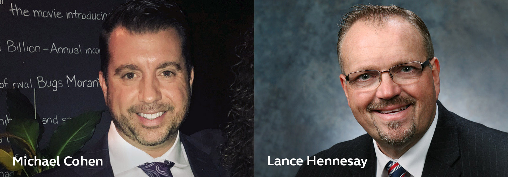 Michael Cohen and Lance Hennesay